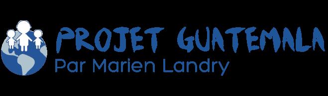Marien Landry, projet Guatelama